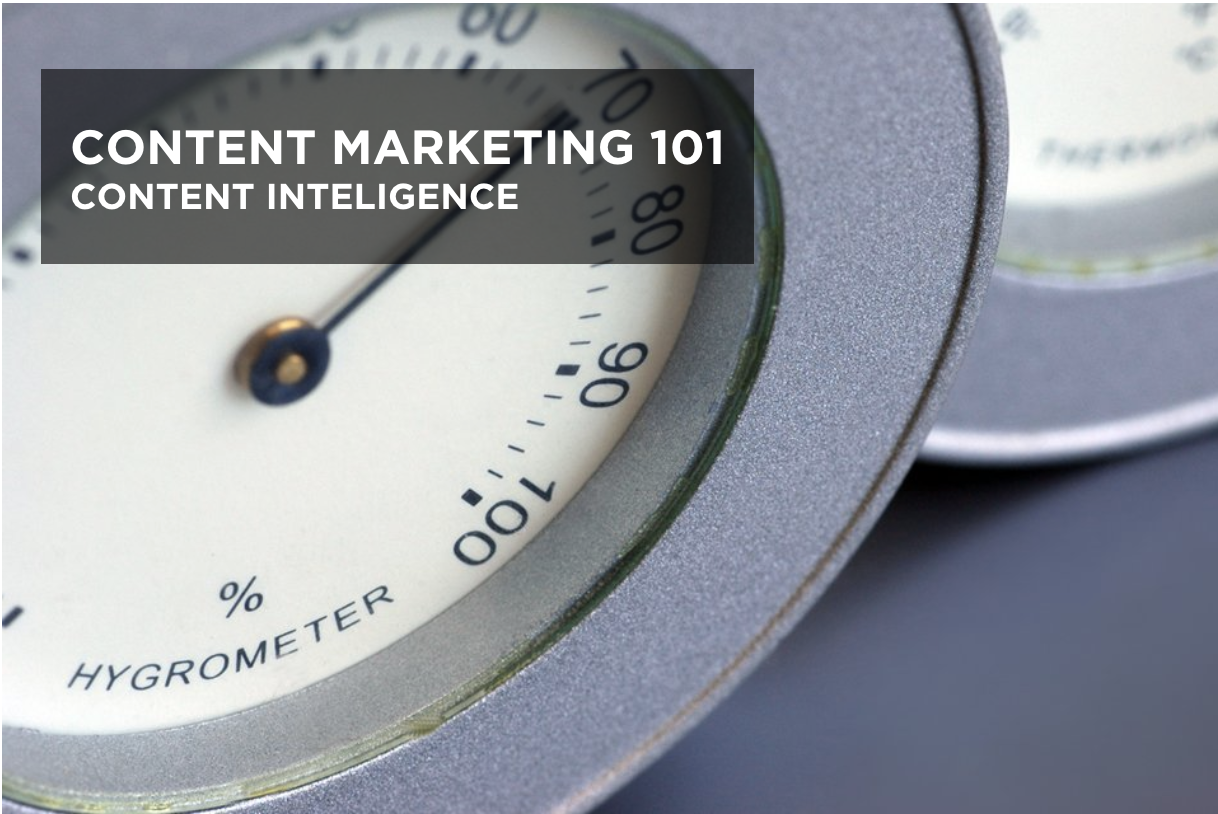 content marketing 101 - content intelligence as future